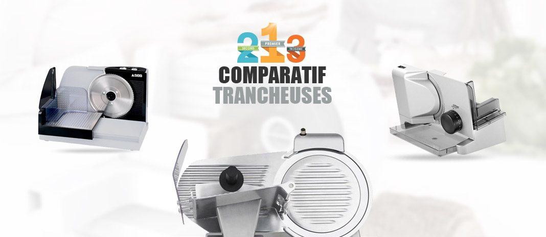 comparatif trancheuses