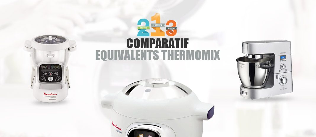 comparatif equivalents thermomix
