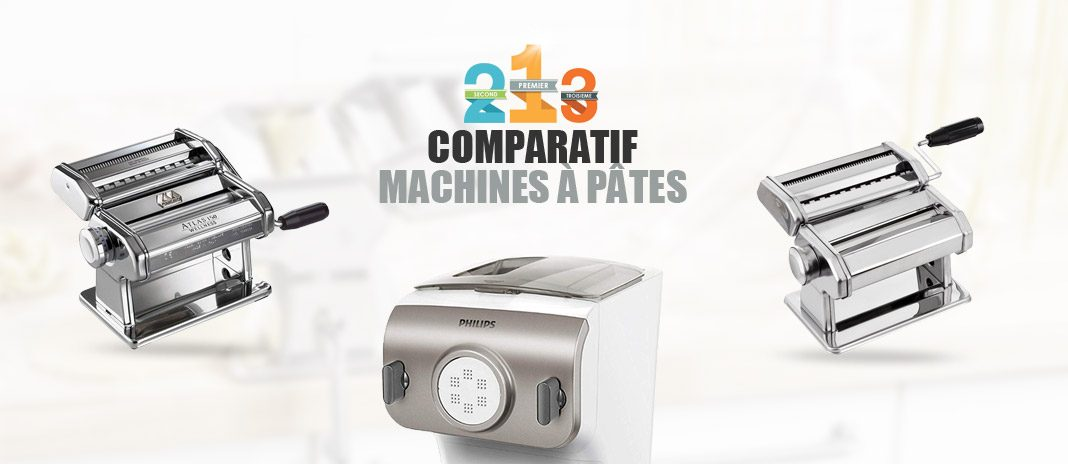 comparatif machines à pates