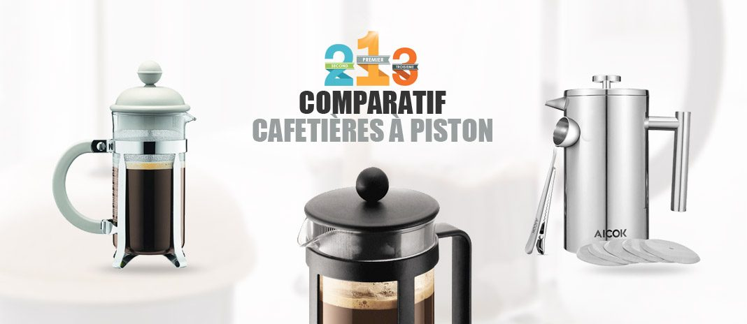 comparatif cafetieres piston