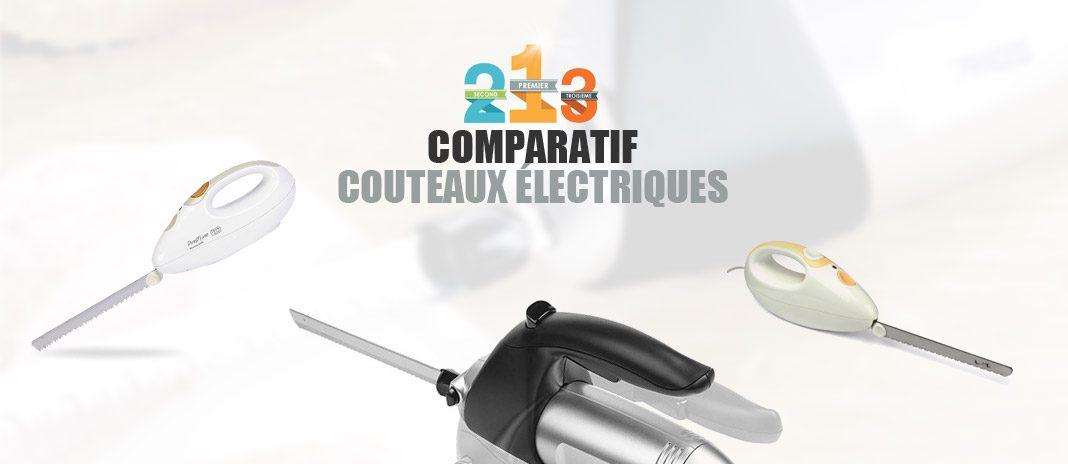 comparatif couteaux electriques