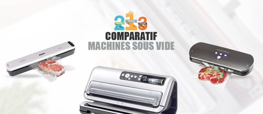 comparatif machines sous vide
